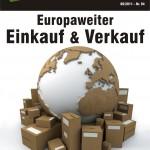 Einkauf und Verkauf in ganz Europa