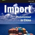 INTERNETHANDEL erklärt Online-Händlern den Import von Produkten aus China